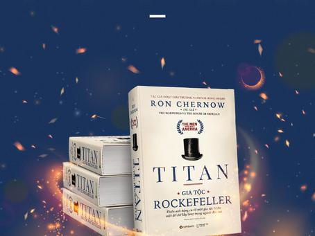 Review Sách Titan- Gia Tộc Rockefeller