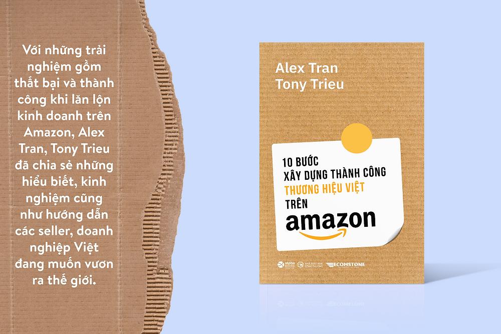 Sách được viết bởi 2 seller nổi tiếng của Việt Nam, Tony Trieu và Alex Tran.