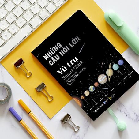 """Review Sách """"Những Câu Hỏi Lớn – Vũ Trụ"""", Stuart Clark"""
