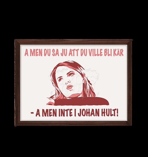 FUCKING ÅMÅL - INTE JOHAN HULT!