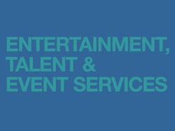 Entertainment, Talent & Services