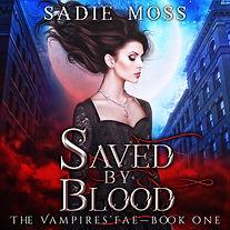 Sadie Moss - Saved by Blood - Audiobook.