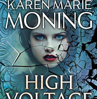 High Voltage - by Karen Marie Moning