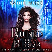Sadie Moss - Ruined by Blood - Audiobook