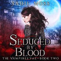 Sadie Moss - Seduced by Blood - Audioboo