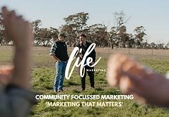 Life Marketing Australia. Community focu
