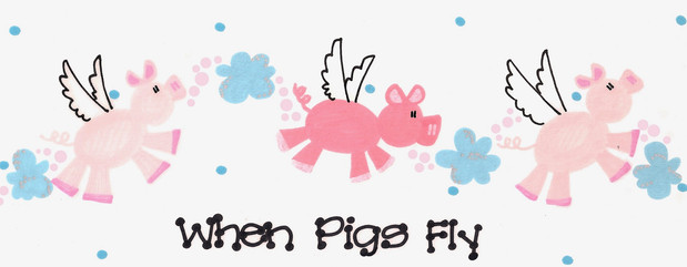 Design: When Pigs Fly