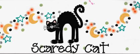 Design: Scaredy Cat