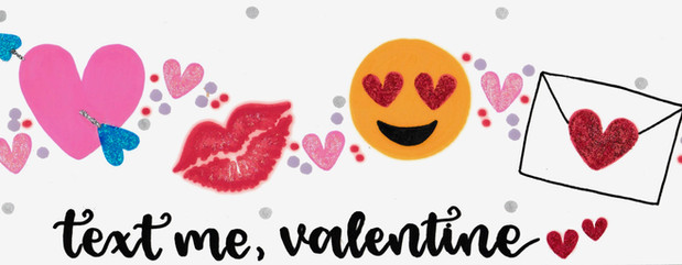 Design: Text Me, Valentine