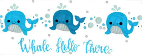 Design: Whale Hello There