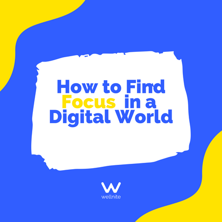 How to Find Focus in a Digital World