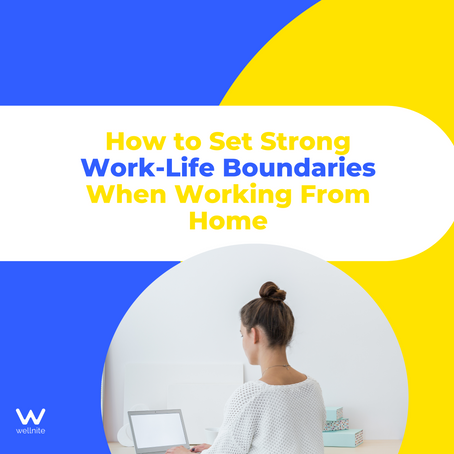 How to Set Strong Work-Life Boundaries When Working From Home