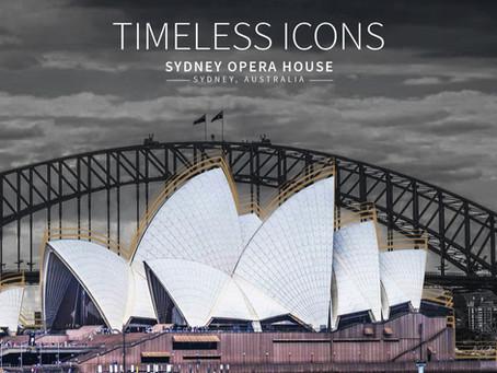 Timeless Icons – Sydney Opera House, Sydney, Australia