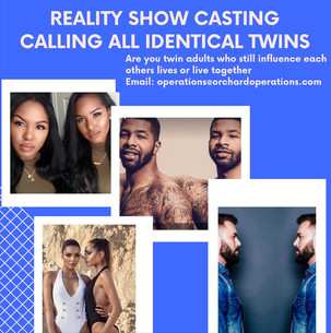 We are looking for twins. New Reality Show