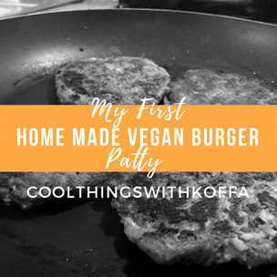 I made my first vegan burger patty