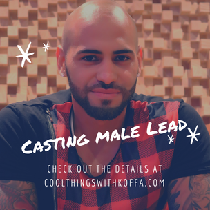 Casting call for Male Lead in Music Video with Koffa