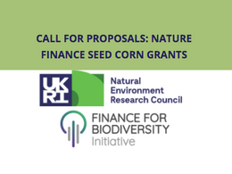 CALL FOR PROPOSALS: NATURE FINANCE SEED CORN GRANTS