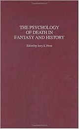 The Psychology of Death Fantasy and Hist