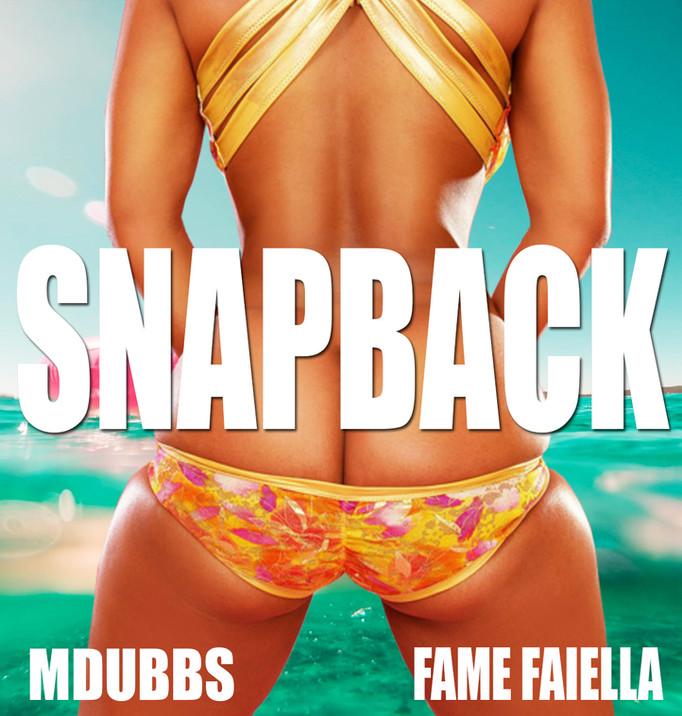 Mdubbs Featuring Fame Faiella (Snapback)