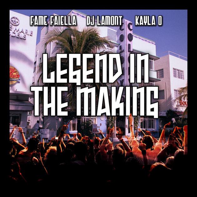 Legend in the making Feat DJ Lamont x Kayla O