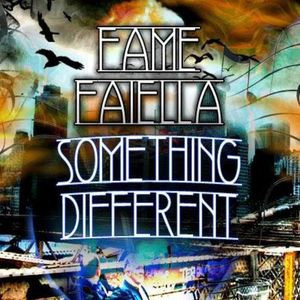 Fame Faiella - Something Different