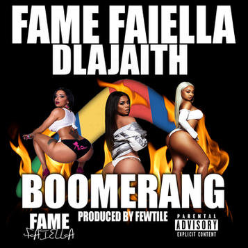 Fame Faiella Feat Dlajaith Boomerang.png