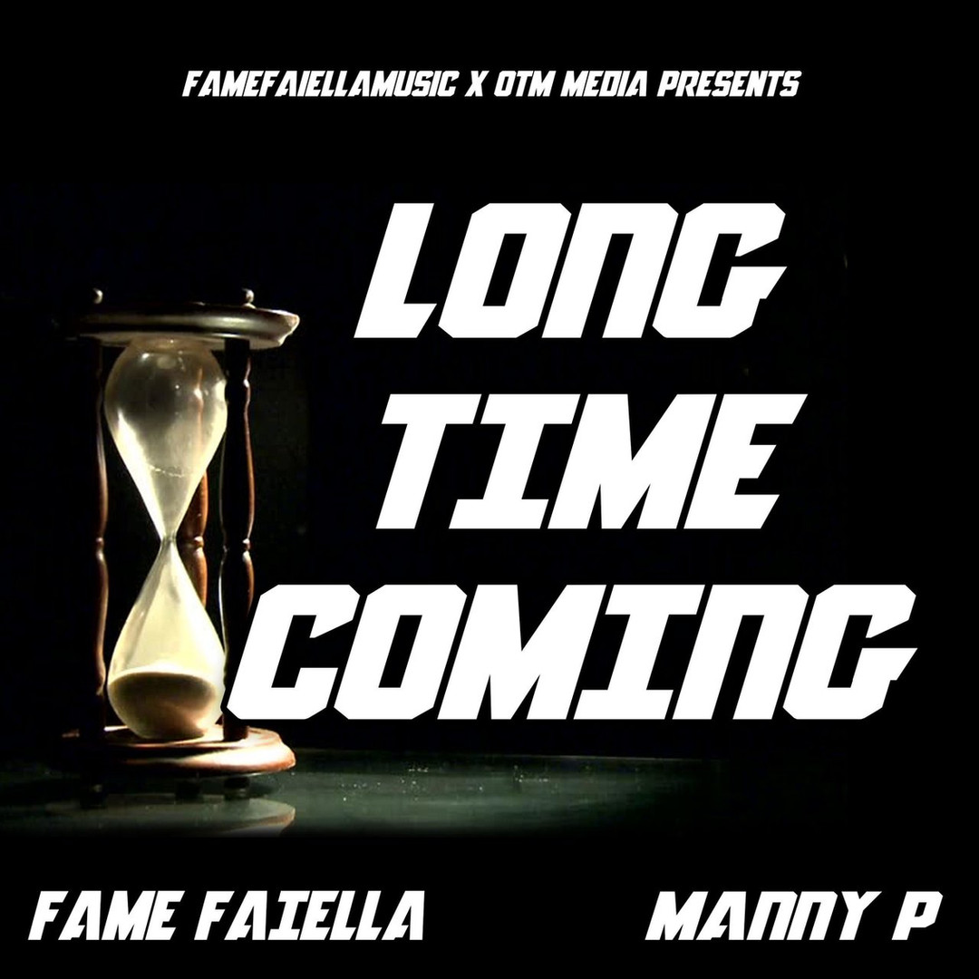 Long Time Coming Feat Manny P