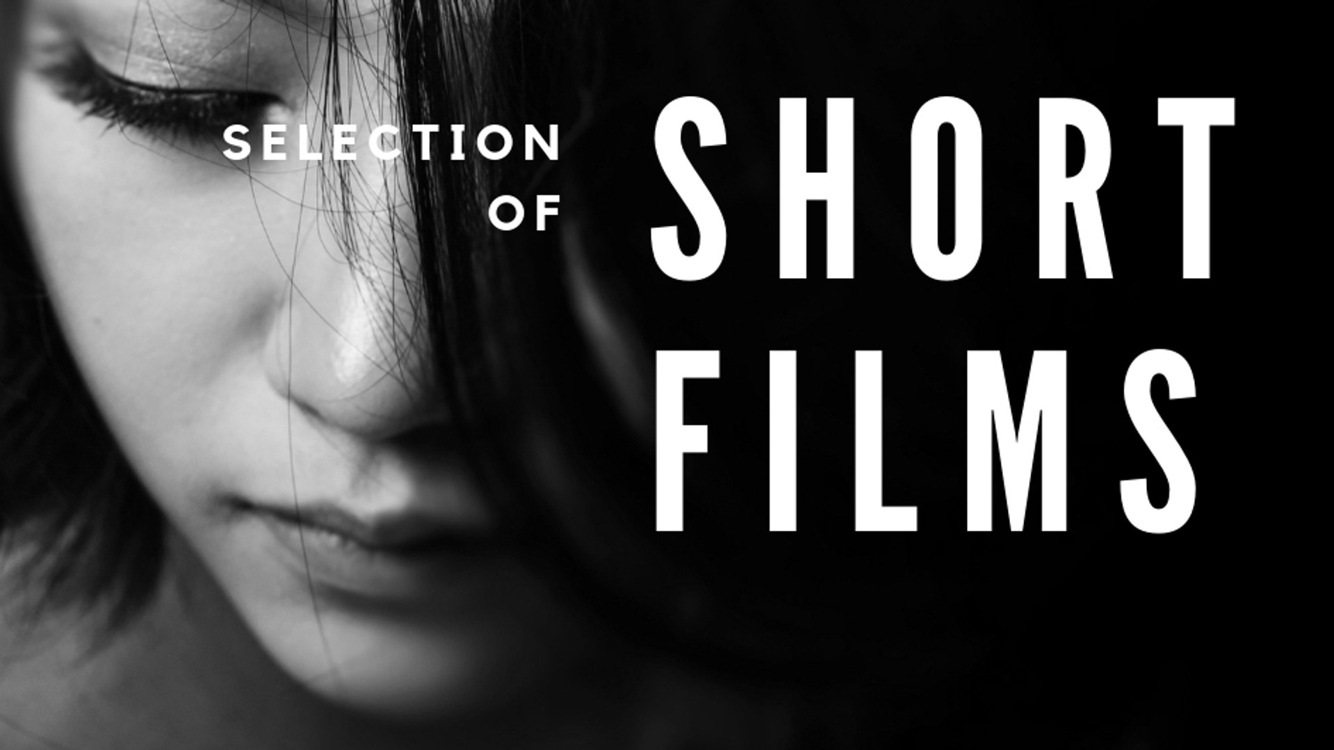Selection of Short Films