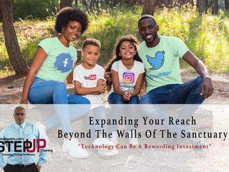 EXPANDING YOUR REACH BEYOND THE WALLS OF THE SANCTUARY