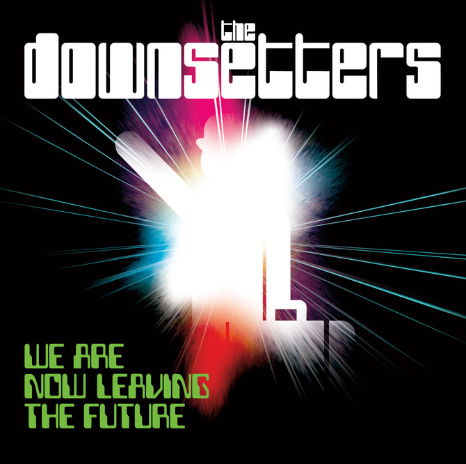 We Are Now Leaving The Future...Digital Release