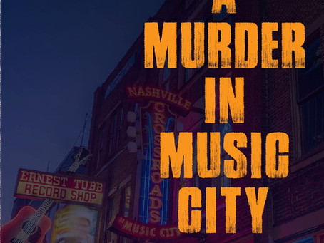 A Murder in  Music City - Part II with Michael Bishop was Saturday, March 9, 2019