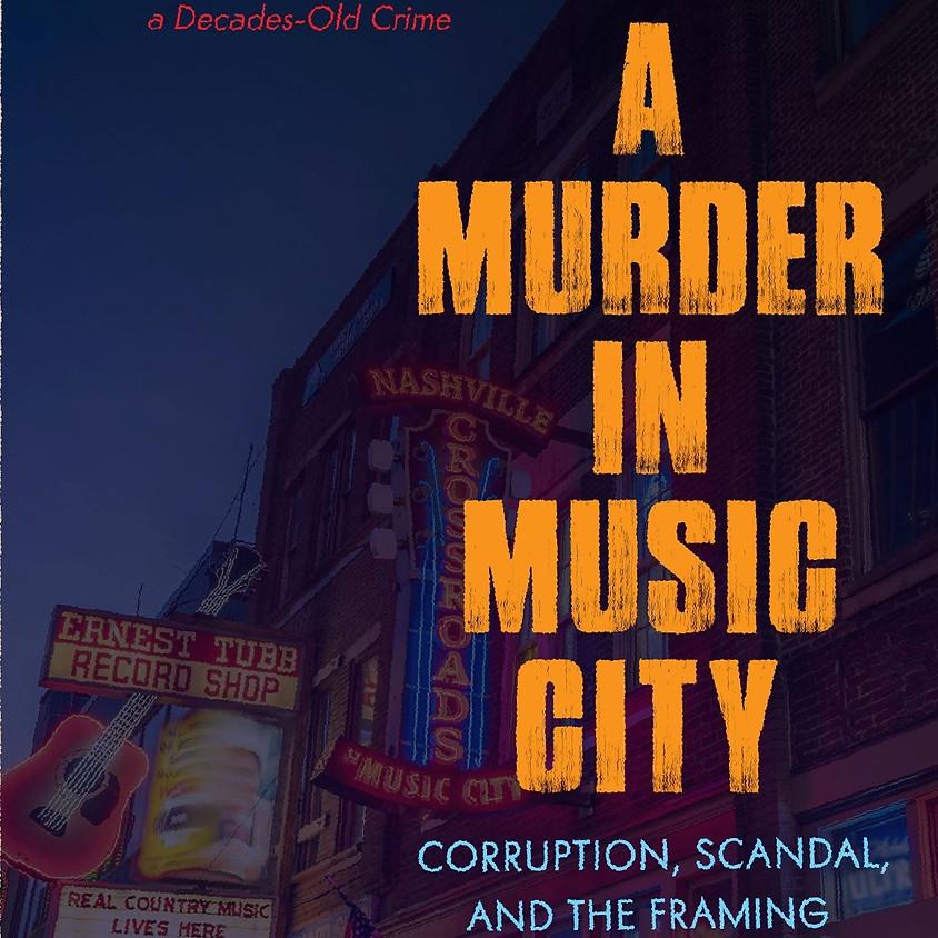 A Murder in Music City - PART II