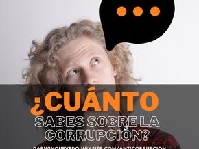 ¿Cuánto sabes sobre la corrupción?