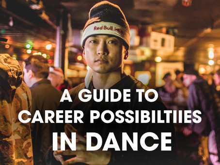 A GUIDE TO CAREER POSSIBILITIES IN DANCE