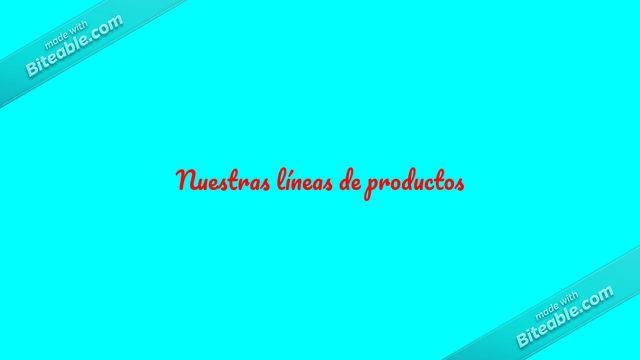 Nuestras líneas de productos