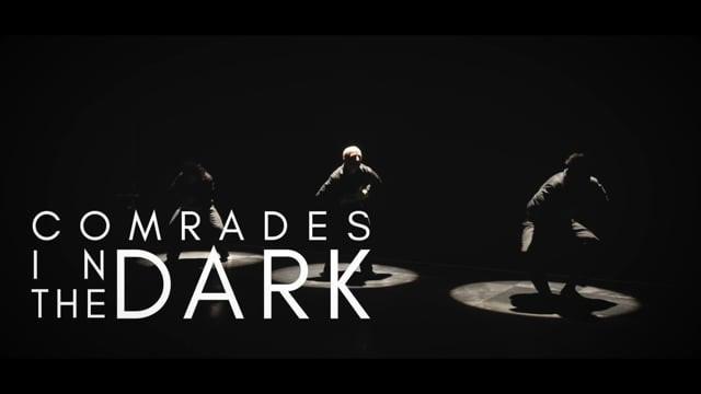 Comrades in the Dark