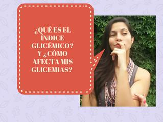 ¿Qué es el índice glicémico? y ¿Cómo afecta nuestras glucémias?