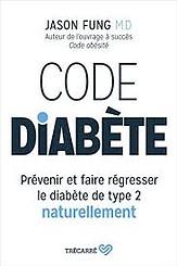 Code Diabète, Jason Fung