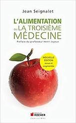 L'alimentation ou la troisième Médecine, Jean Seignalet