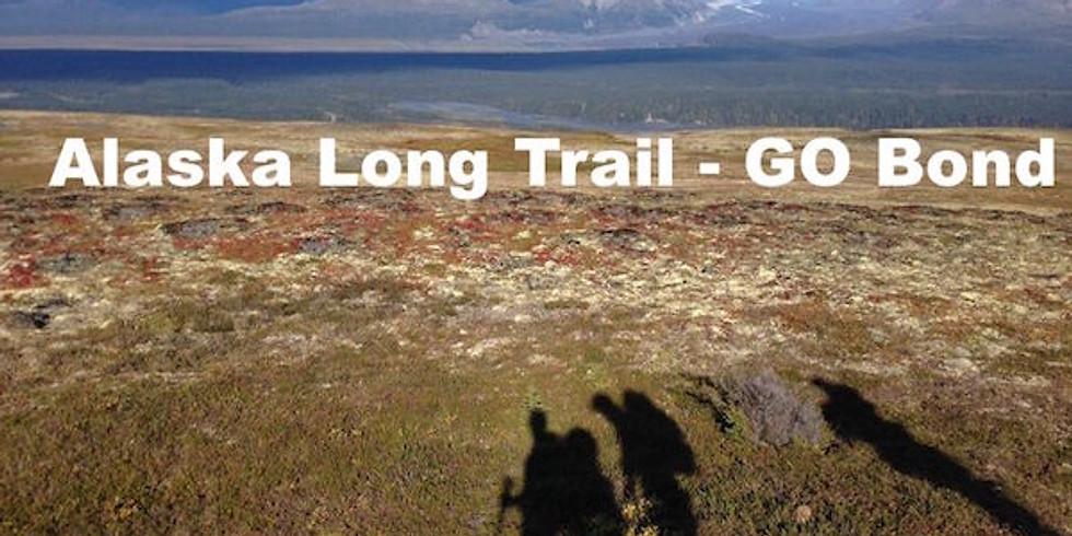 Lunch & Learn: Alaska Trail - GO Bond