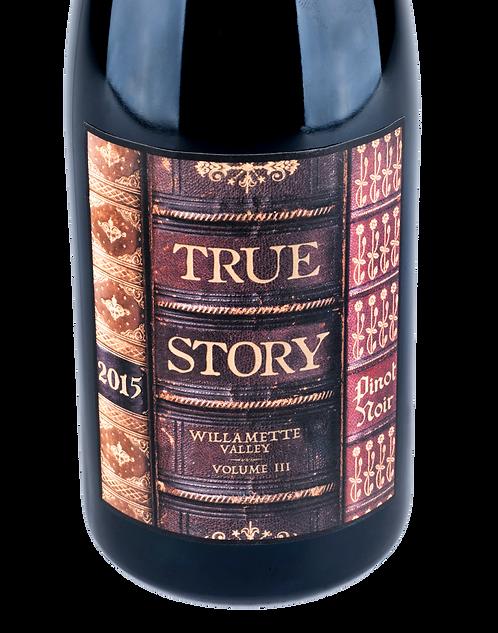 2015 True Story Pinot Noir