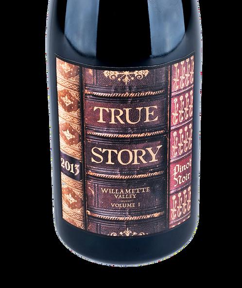 2013 True Story Pinot Noir