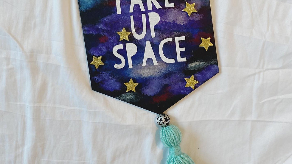 Take Up Space Banner