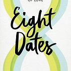8 dates.jpg