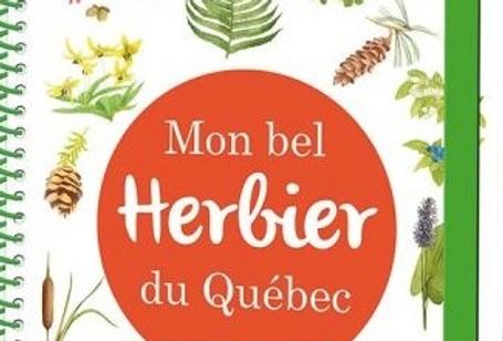 Mon bel herbier du Québec