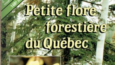 Petite flore forestière du Québec