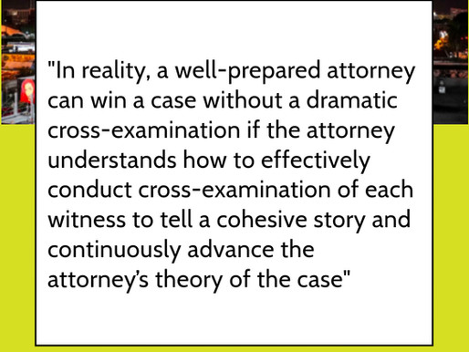 Fundamentals of Cross-Examining a Witness at Trial