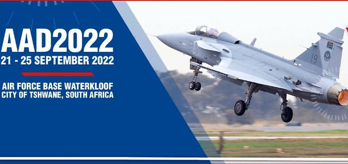 AAD 2022 - Africa Aerospace and Defence