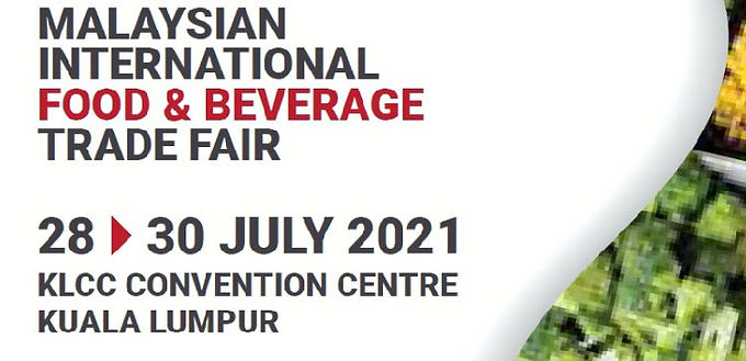 Malaysian International Food & Beverage Trade Fair2021