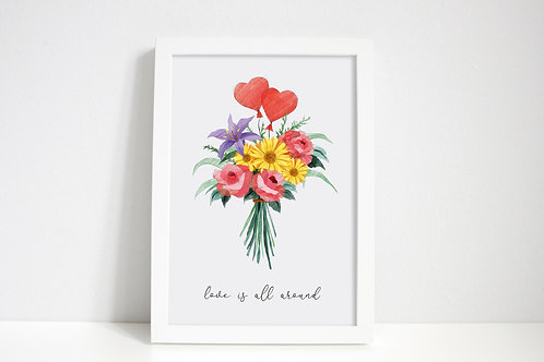 Love is all Around Print
